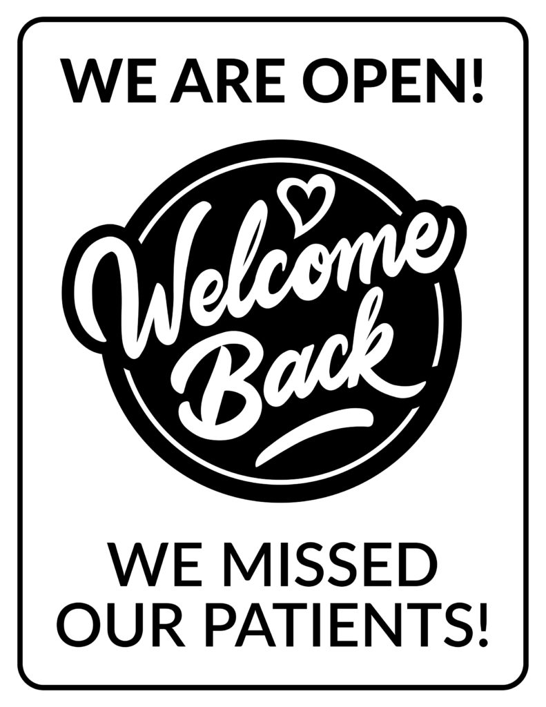 reopening dental practice welcome sign